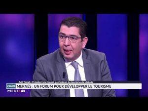 رئيس المجلس الإقليمي للسياحة يكشف تفاصيل تنظيم المنتدى الدولي للسياحة لمكناس